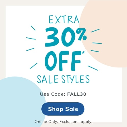 EXTRA 30% OFF* SALE STYLES Use Code: FALL30 Online only. Exclusions apply. SHOP SALE