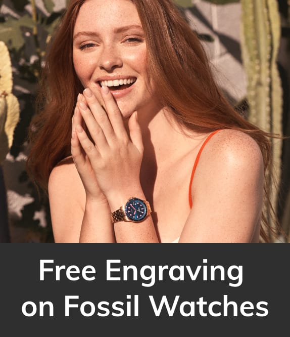 Free engraving on Fossil watches.